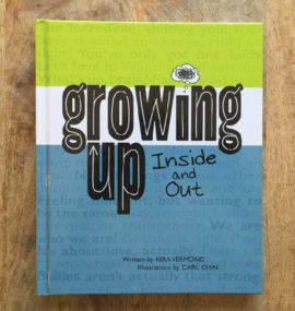 Growing Up  – Inside and Out